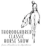 Thoroughbred Classic Horse Show Series